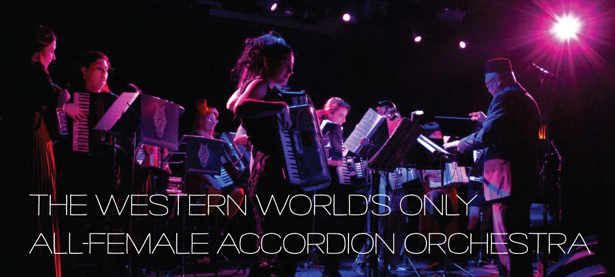 The Western World's Only All-Female Accordion Orchestra