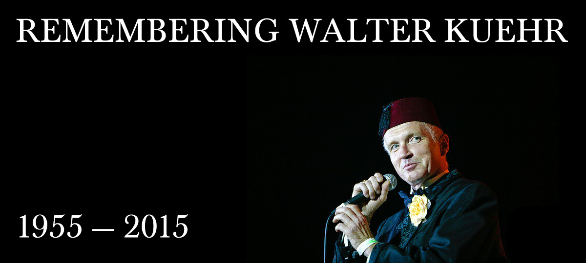 Remembering Walter Kuehr 1955-2015
